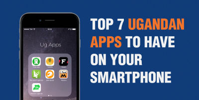 7 Ugandan Apps to Have On Your Smartphone