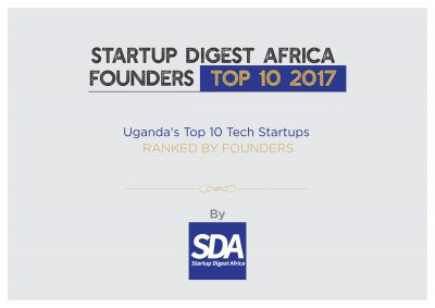 Startup Digest Africa Founders Top 10: The top 10 Ugandan tech startups of 2017 as ranked by the founders